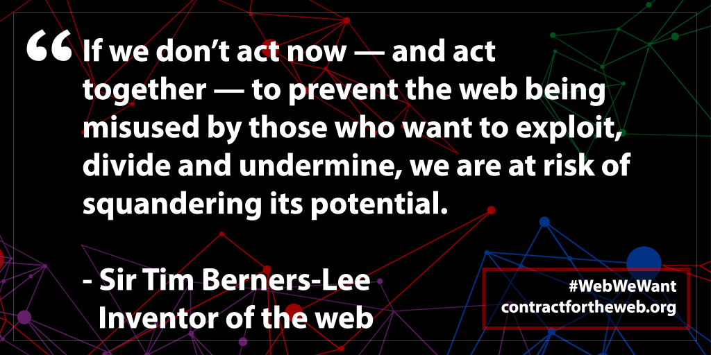 Contract for the WEB - Tim Berners-Lee Quote