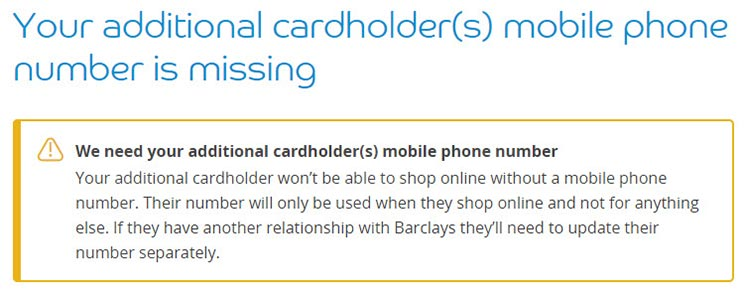 """We need your additional card holder(s) mobile phone number..."""